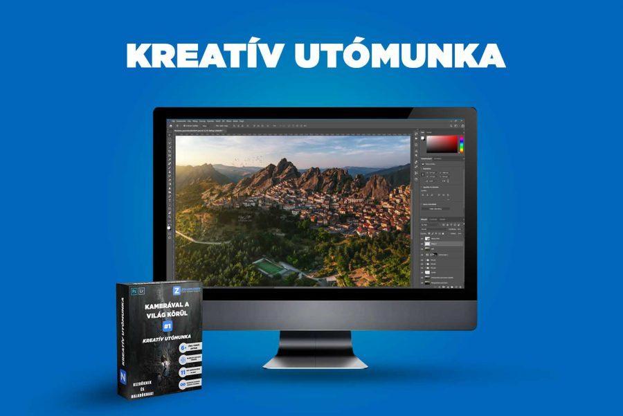 Kreatív utómunka – Kamerával a világ körül #1